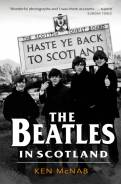The Beatles in Scotland by Ken McNab
