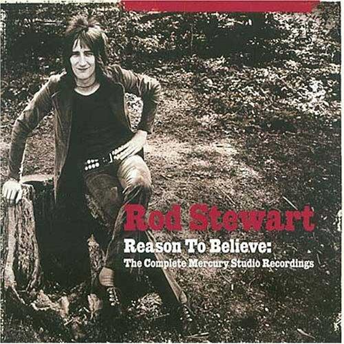 Rod Stewart Reason to Believe