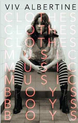 Viv Albertine Clothes Music Boys