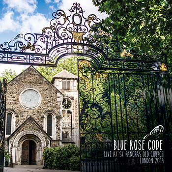 Blue Rose Code - Live at St Pancras Old Church