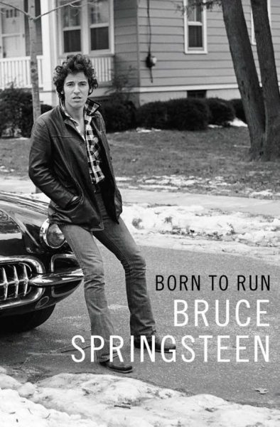 Born to Run - Bruce Springsteen's autobiography
