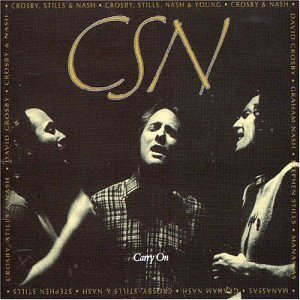 CSN Carry On Crosby Stills Nash