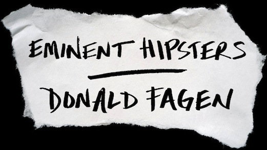 Eminent Hipsters Donald Fagan