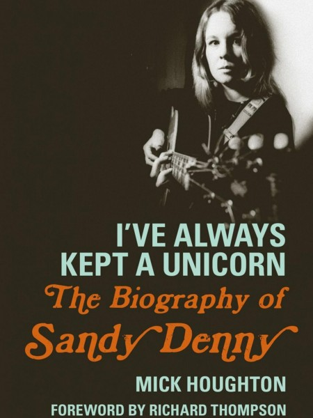I've always kept a Unicorn - Sandy Denny