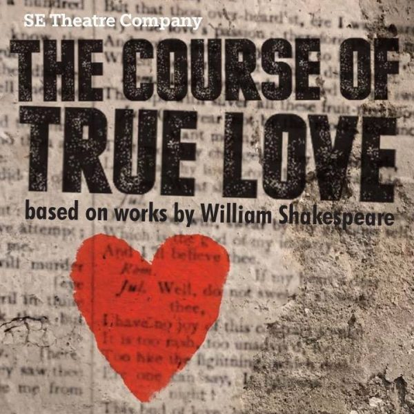 The Course of True Love - SE Theatre Company