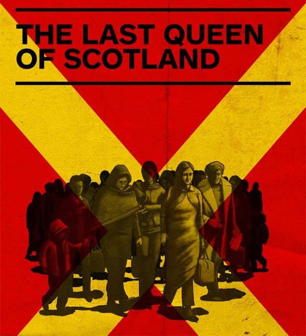 The Last Queen of Scotland Stellar Quines